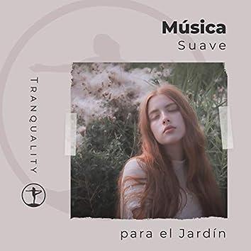 Música Suave para el Jardín