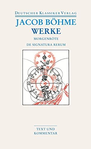 Werke. Die Morgenröte im Aufgang / De Signatura Rerum (DKV Taschenbuch)
