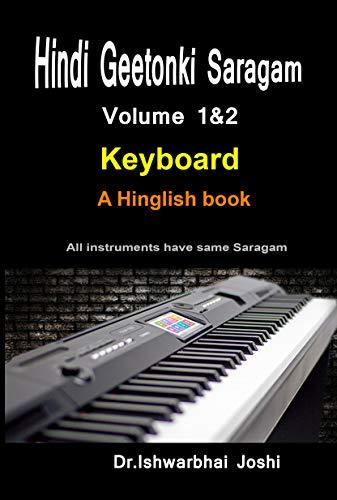 Hindi Geetonki Saragam For Keyboard (English) Vol-1&2: Ek Ghante me sikhiye Keyboard (English Edition)