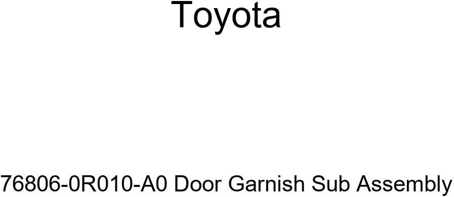 TOYOTA Genuine 76806-0R010-A0 Door Max 47% OFF Sale Special Price Garnish Sub Assembly