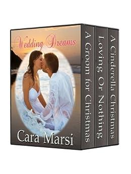 Wedding Dreams Boxed Set by [Cara Marsi]