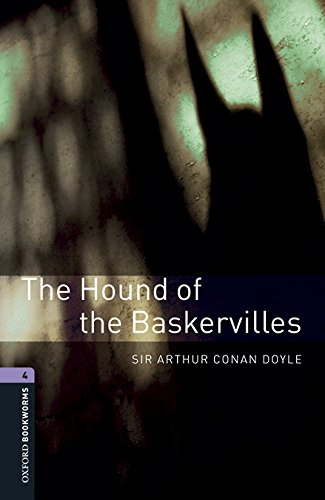 Oxford Bookworms Library 4. The Hound Of The Baskervilles