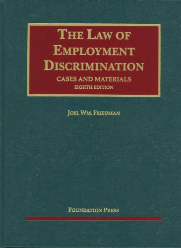 Friedman's Cases and Materials on The Law of Employment...