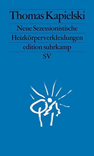 Neue Sezessionistische Heizkörperverkleidungen (edition suhrkamp)