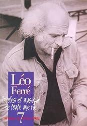 Léo Ferré Paroles et Musique de toute une vie - Vol.7 1972-1982