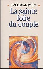 La Sainte Folie du couple de Paule Salomon