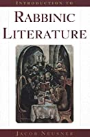 Introduction to Rabbinic Literature (The Anchor Yale Bible Reference Library)
