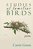 Studies of Familiar Birds: Poems