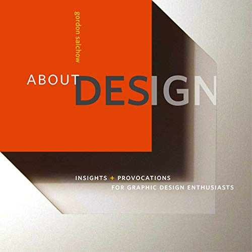 About Design: Insights And Provocations For Graphic Design Enthusiasts