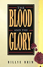 The Blood and the Glory