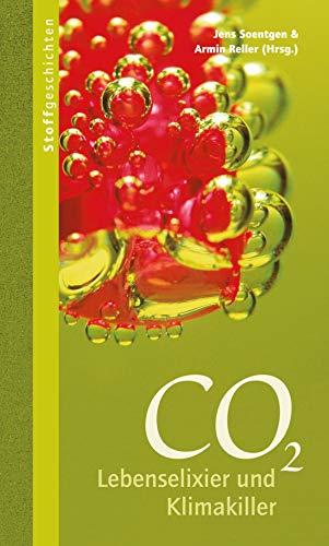 CO2: Lebenselixier und Klimakiller (Stoffgeschichten 5)