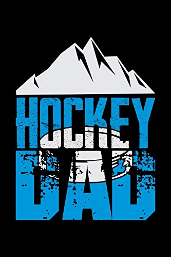 Hockey Dad: Fishing Log Book And Journal For A Fisherman Or For Kids To Record Fishing Trips And Experiences of e.g. Bass Fishing Or Fly Fishing (6 x 9; 120 Pages)