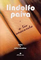 O tio anacoreta (Portuguese Edition)