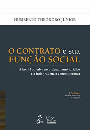 O Contrato e sua Função Social: A Boa-fé Objetiva no Ordenamento Jurídico e a Jurisprudência Contemporânea