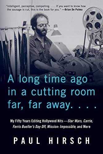 Hirsch, P: A Long Time Ago in a Cutting Room Far, Far Away