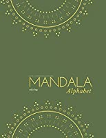 Mandala alphabet coloring book for Children: Alphabet mandalas coloring book for kids