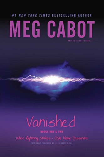 Vanished Books One & Two: When Lightning Strikes; Code Name Cassandra (English Edition)