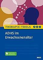 Therapie-Tools ADHS im Erwachsenenalter: Mit E-Book inside und Arbeitsmaterial