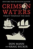 Crimson Waters: Piracy Across the Ages (English Edition)