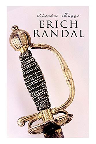 Erich Randal: Historischer Roman