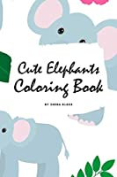 Cute Elephants Coloring Book for Children (6x9 Coloring Book / Activity Book)