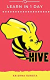 Learn Hive in 1 Day: Complete Guide to Master Apache Hive (English Edition)