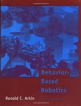 Behavior-Based Robotics (Intelligent Robotics and Autonomous Agents)