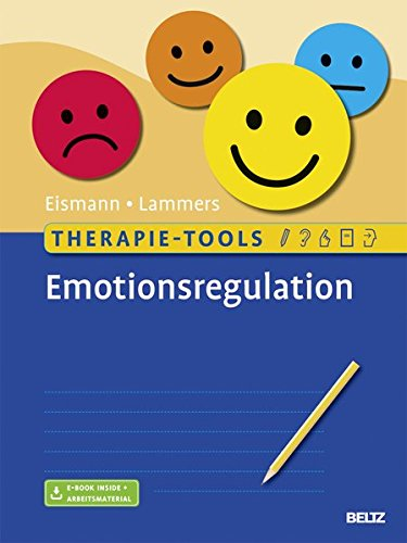 Therapie-Tools Emotionsregulation: Mit E-Book inside und Arbeitsmaterial