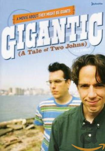 Gigantic: A Tale of Two Johns -  A Movie about They Might Be Giants