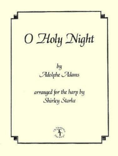 O Holy Night (Carols for Harp and Voice) [Sheet Music] [1997] Adolphe Adams; Shirley Starke