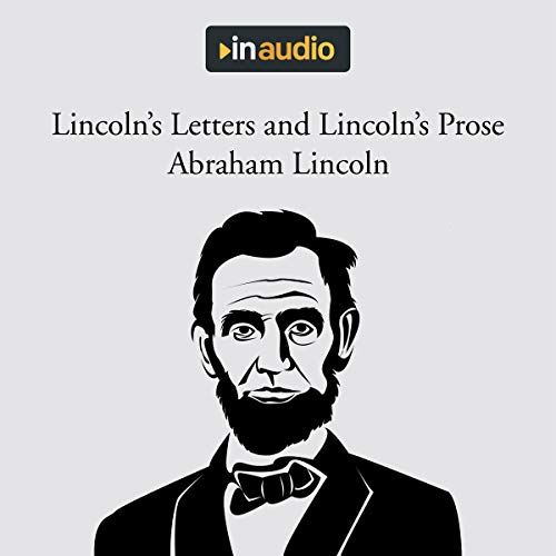 Lincoln's Letters and Lincoln's Prose cover art