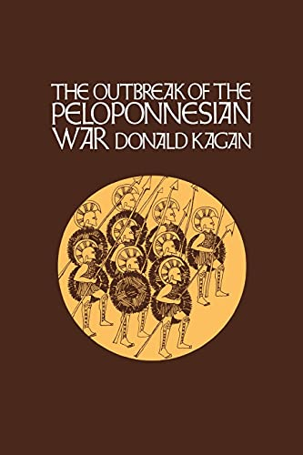 The Outbreak of the Peloponnesian War (A New History of the Peloponnesian War) (VOLUME 1)