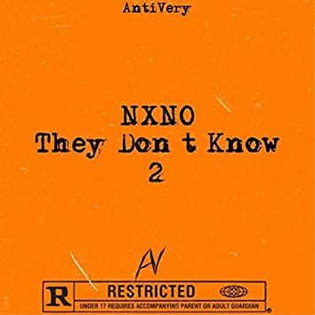 They Don't Know 2