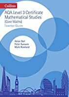 Collins AQA Core Maths: Level 3 Mathematical Studies Teacher Guide