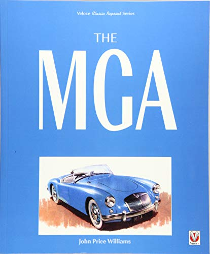 The MGA: Revised Edition (Classic Reprint)