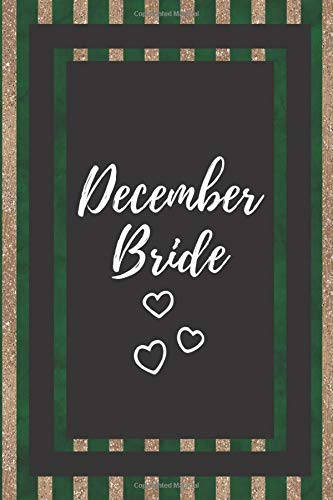 December Bride: Gifts For Weddings Journal Lined Notebook To Write In