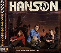 This Time Around +2 by Hanson (2000-04-19)