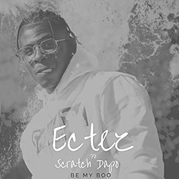 Be My Boo (feat. Scratch Dapo)