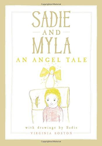 SADIE AND MYLA - An Angel Tale