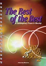 The Best of the Best: in Contemporary Praise and Worship: The Other Song Book 2