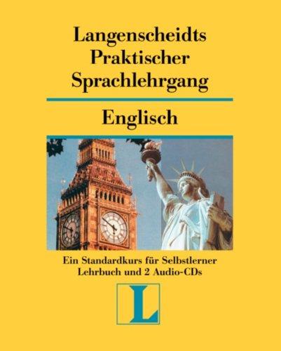 Langenscheidts Praktischer Sprachlehrgang Englisch - Standardkurs für Selbstlerner, Lehrbuch und 2 Audio-CDs