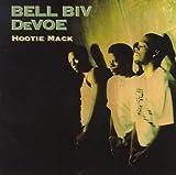 Hootie Mack Original recording reissued Edition by Bell Biv DeVoe (1998) Audio CD