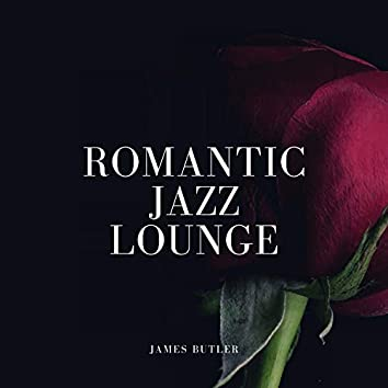 Romantic Jazz Lounge (Cosy Calm New Year Dinner Jazz with Valentine's Day Piano Romantic)