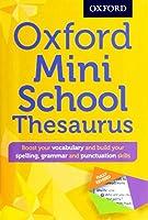 Oxford Mini School Thesaurus (Oxford Dictionary)
