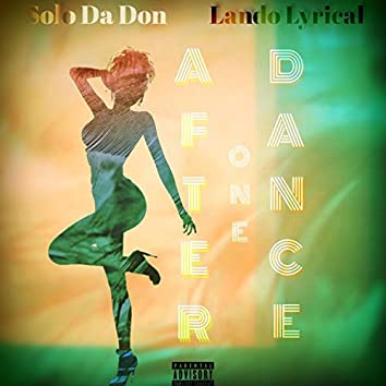 After One Dance (feat. Solo Da Don)