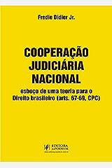 Cooperação Judiciária Nacional: Esboço de uma Teoria Para o Direito Brasileiro (arts. 67-69, CPC) Capa comum
