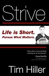 Strive: Life is Short, Pursue What Matters Book on Amazon - Affiliate Link