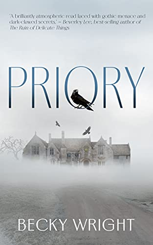 Priory (Oliver Hardacre Book 1) by [Becky Wright]