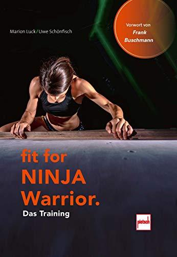 Fit For Ninja Warrior: Das Training