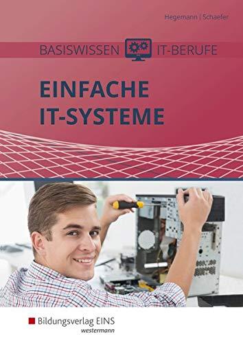Basiswissen IT-Berufe: Einfache IT-Systeme: Schülerband